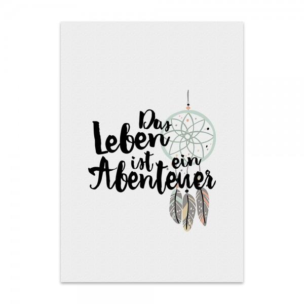 Kunstdruck, Poster - Das Leben ist ein Abenteuer